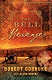 The Bell Messenger: A Novel