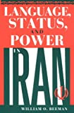 Language, Status, and Power in Iran (Advances in Semiotics)