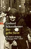 img - for Der gelbe Stern. Die Judenverfolgung in Europa 1933 bis 1945. book / textbook / text book
