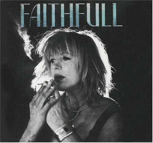 Marianne Faithfull - Faithfull: A Collection of Her Best Recordings - Zortam Music