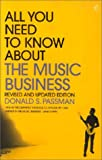 Donald S. Passman All You Need to Know About the Music Business