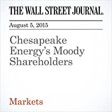 Chesapeake Energy's Moody Shareholders (       UNABRIDGED) by Spencer Jakab Narrated by Ken Borgers
