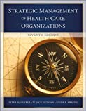 9781118466469: The Strategic Management of Health Care Organizations