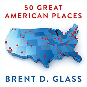 50 Great American Places Audiobook