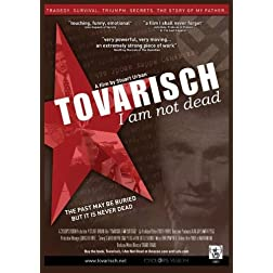 Tovarisch; I Am Not Dead