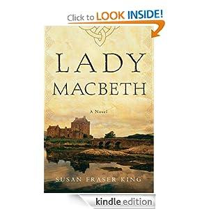 Lady Macbeth: A Novel - Kindle edition by Susan Fraser King