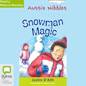 Snowman Magic: Aussie Nibbles Audiobook