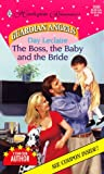 The boss, the baby and the bride