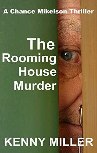 Book: The Rooming House Murder (The Story of Chance) by Kenny Miller