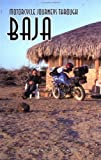 Motorcycle Journeys Through Baja
