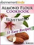 Almond Flour Cookbook: Easy Gluten Fr...
