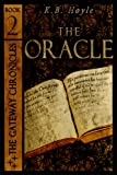 img - for The Oracle (The Gateway Chronicles Book 2) book / textbook / text book