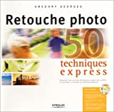 Photo du livre Retouche photo -  50 techniques express