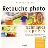 Photo du livre Retouche photo -  50 techniques express