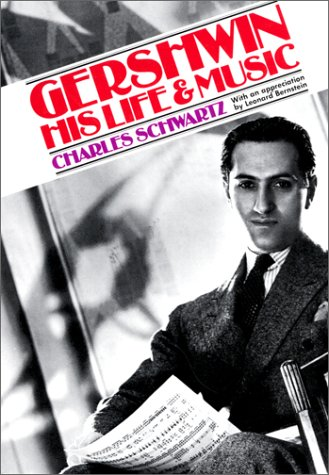 Gershwin: His Life and Music (Da Capo Paperback)