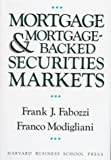 Mortgage and Mortgage-Backed Securities Markets (Harvard Business School Press Series in Financial Services Management)