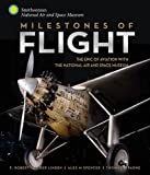 img - for Milestones of Flight: The Epic of Aviation with the National Air and Space Museum book / textbook / text book
