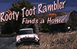 Rooty Toot Rambler Finds a Home