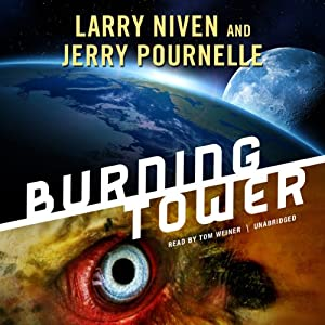 Burning Tower | [Larry Niven, Jerry Pournelle]
