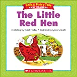 Folk & Fairy Tale Easy Readers: The Little Red Hen