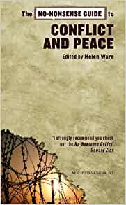 No-Nonsense Guide to Conflict and Peace (No-Nonsense Guides): Sabina