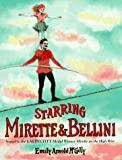 Starring Mirette and Bellini
