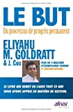 echange, troc Eliyahu M. Goldratt, J Cox - Le but : Un processus de progrès permanent