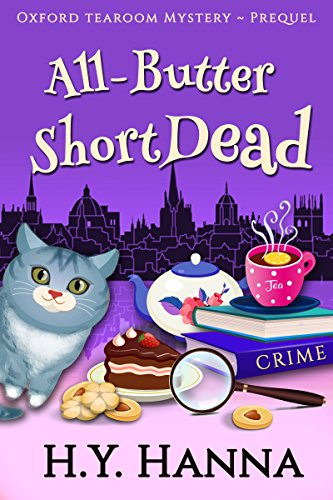 All-Butter ShortDead (Prequel: Oxford Tearoom Mysteries ~ Book 0) (English Edition) H.Y. Hanna Wisheart Press