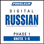 Russian Phase 1, Unit 01-05: Learn to Speak and Understand Russian with Pimsleur Language Programs | Pimsleur
