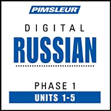 Russian Phase 1, Unit 01-05: Learn to Speak and Understand Russian with Pimsleur Language Programs  by Pimsleur