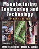 Manufacturing Engineering and Technology (4th Edition)