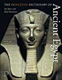 The Princeton Dictionary of Ancient Egypt (0691137625) by Shaw, Ian