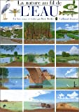 echange, troc René Mettler - La Nature au fil de l'eau