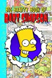Simpsons Comics Present The Big Bratty Book of Bart