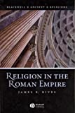 Religion in the Roman Empire (Blackwell Ancient Religions)