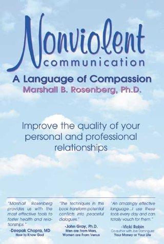 Nonviolent Communication: A Language of Compassion