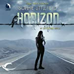 Horizon: An Aftertime Novel, Book 3 (       UNABRIDGED) by Sophie Littlefield Narrated by Ellen Archer