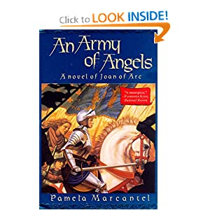 An Army of Angels: A Novel of Joan of Arc Pamela Marcantel