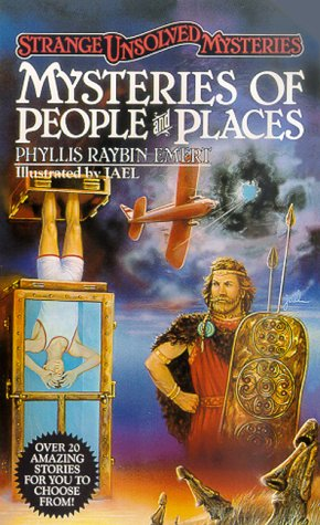 Mysteries of People and Places (Strange Unsolved Mysteries)