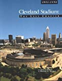 img - for Cleveland Stadium: The Last Chapter by Deegan,, Toman, James A (1997) Paperback book / textbook / text book