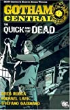 Kano Gotham Central TP Vol 04 The Quick And The Dead