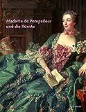 Madame de Pompadour und die Künste. (3777494100) by Johann G. Prinz Hohenzollern