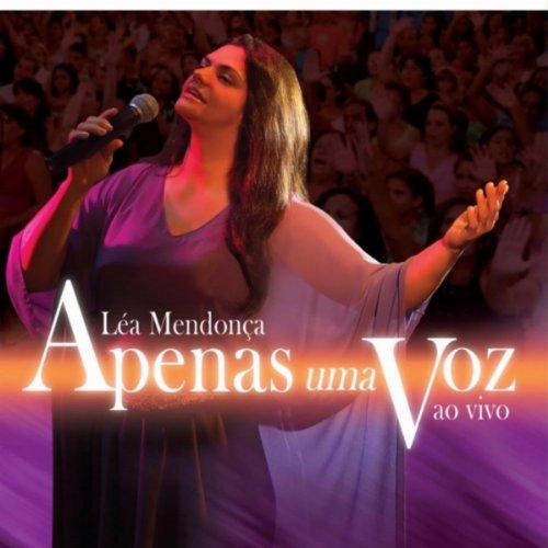 Apenas Uma Voz Ao Vivo by Lea Mendonca