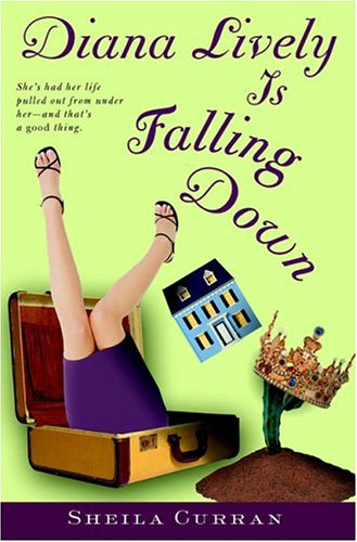 Diana Lively Is Falling Down, SHEILA CURRAN