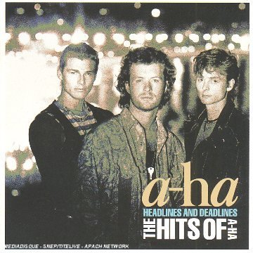 A-Ha - Headlines And Deadlines : The Hits Of A-Ha - Zortam Music