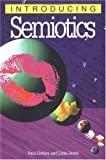 Introducing Semiotics (Introducing...)