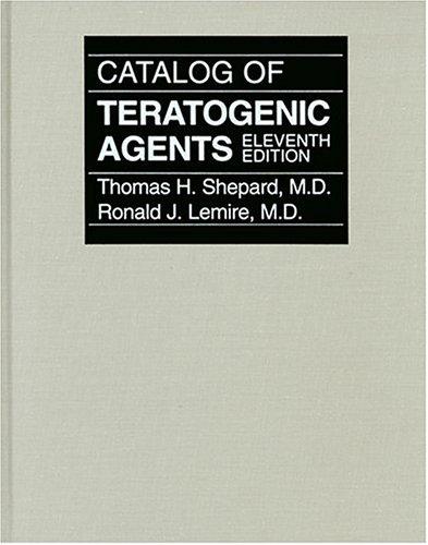 Catalog Of Teratogenic Agents