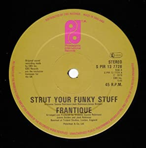 Frantique Strut Your Funky Stuff Getting Serious