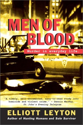 Men of Blood: Murder in Everyday Life