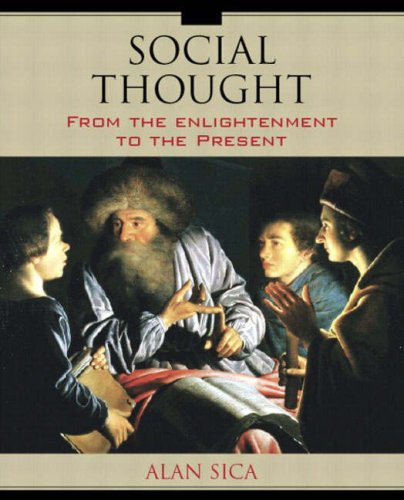 Social Thought: From the Enlightenment to the Present